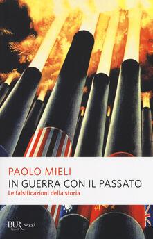 In guerra con il passato. Le falsificazioni della storia.pdf