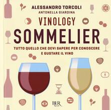 Antondemarirreguera.es Vinology. Sommelier. Tutto quello che devi sapere per conoscere e gustare il vino Image