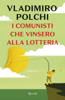 Winniearcher.com I comunisti che vinsero alla lotteria Image