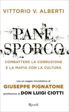 Pane sporco. Combattere la corruzione e la mafia con la cultura.pdf