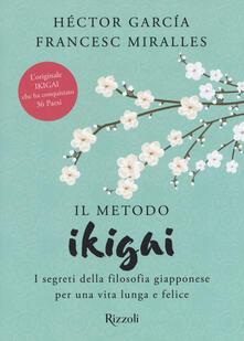Ascotcamogli.it Il metodo Ikigai. I segreti della filosofia giapponese per una vita lunga e felice Image
