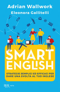 Smart english - Adrian Wallwork,Eleonora Gallitelli - copertina