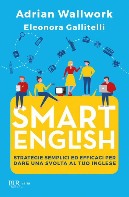 Smart english - Adrian Wallwork,Eleonora Gallitelli - copertina