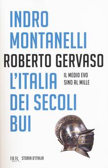 Listadelpopolo.it Storia d'Italia. Vol. 1: Italia dei secoli bui. Il Medio Evo sino al Mille, L'. Image