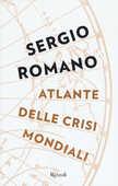 Libro Atlante delle crisi mondiali Sergio Romano