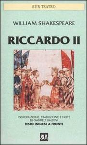 Libro Riccardo II. Testo inglese a fronte William Shakespeare