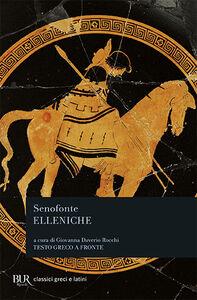 Libro Elleniche. Testo greco a fronte Senofonte