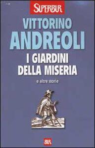 Libro I giardini della miseria e altre storie Vittorino Andreoli