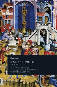 Libro Vite parallele. Teseo e Romolo. Testo greco a fronte Plutarco