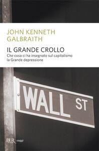 Libro Il grande crollo John K. Galbraith