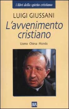 Listadelpopolo.it L' avvenimento cristiano. Uomo Chiesa Mondo Image