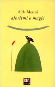 Aforismi e magie - Alda Merini - copertina
