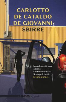 Sbirre - Massimo Carlotto,Giancarlo De Cataldo,Maurizio De Giovanni - copertina
