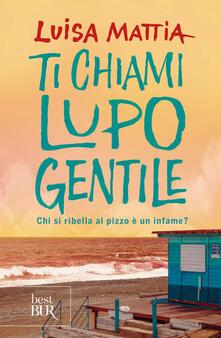 Lpgcsostenible.es Ti chiami Lupo Gentile. Chi si ribella al pizzo è un infame? Image