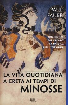 Ipabsantonioabatetrino.it La vita quotidiana a Creta ai tempi di Minosse (1500 a. C.) Image