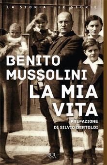 La mia vita - Benito Mussolini - copertina