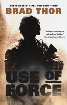 Use of force - Brad Thor - copertina