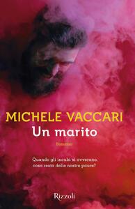 Un marito - Michele Vaccari - copertina