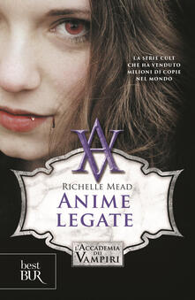 Writersfactory.it Anime legate. L'accademia dei vampiri. Vol. 5 Image
