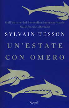 Un' estate con Omero - Sylvain Tesson - copertina