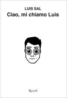Ciao, mi chiamo Luis - Luis Sal - copertina