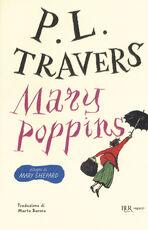 Libro Mary Poppins. Ediz. integrale P. L. Travers