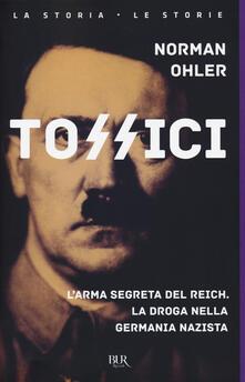 Antondemarirreguera.es Tossici. L'arma segreta del Reich. La droga nella Germania nazista Image