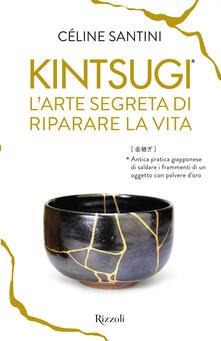 Kintsugi. Larte segreta di riparare la vita.pdf