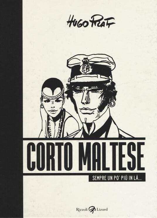 Corto Maltese. Sempre un po' più in là - Hugo Pratt - copertina