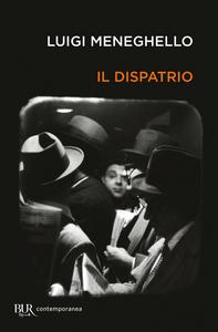 Libro Il dispatrio Luigi Meneghello