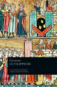Foto Cover di Le Filippiche. Testo latino a fronte, Libro di M. Tullio Cicerone, edito da BUR Biblioteca Univ. Rizzoli