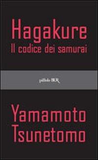 Hagakure. Il codice dei samurai