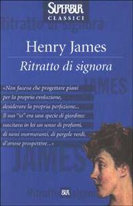 Foto Cover di Ritratto di signora, Libro di Henry James, edito da BUR Biblioteca Univ. Rizzoli