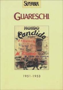 Mondo candido 1951-1953
