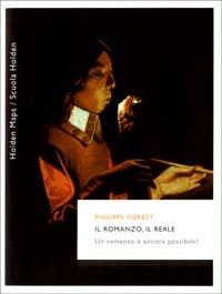 Il romanzo, il reale. Un romanzo è ancora possibile?