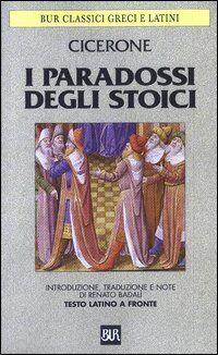 I paradossi degli stoici. Testo latino a fronte