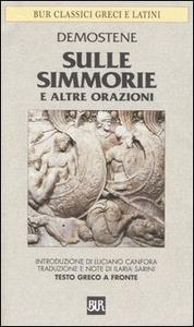 Libro Sulle Simmorie e altre orazioni. Testo greco a fronte Demostene