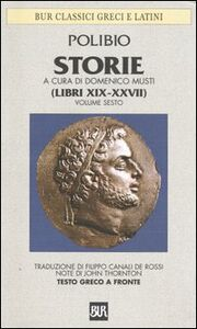Libro Storie. Testo greco a fronte. Vol. 6: Libri XIX-XXVII. Polibio