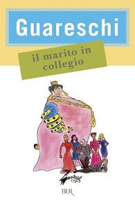 Libro Il marito in collegio Giovanni Guareschi
