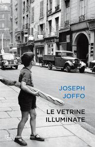Libro Le vetrine illuminate Joseph Joffo