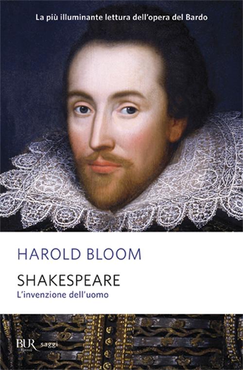 Shakespeare. L'invenzione d...