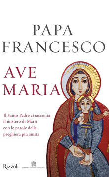 Ave Maria - Francesco (Jorge Mario Bergoglio) - copertina