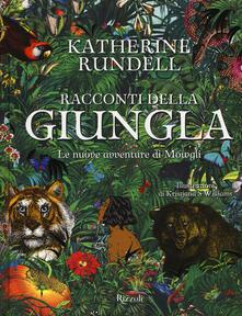 Ristorantezintonio.it Racconti della giungla. Le nuove avventure di Mowgli Image