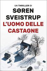 Libro L' uomo delle castagne Soren Sveistrup
