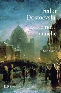 Le Le notti bianche. Testo russo a fronte - Dostoevskij Fëdor - wuz.it