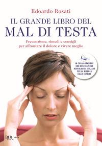 GRANDE LIBRO DEL MAL DI TESTA. PREVENZIO