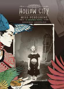 Hollow City. Il ritorno dei ragazzi speciali di Miss Peregrine - Ransom Riggs,Jean Cassandra - copertina