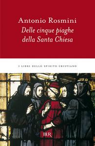 Libro Delle cinque piaghe della santa Chiesa Antonio Rosmini