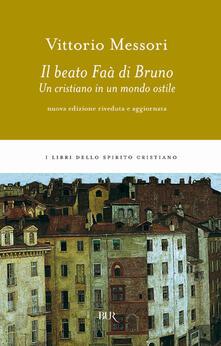 Nicocaradonna.it Il beato Faà di Bruno. Un cristiano in un mondo ostile Image