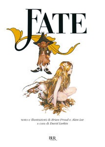 Libro Fate Brian Froud , Alan Lee